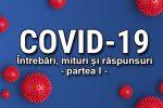 Mituri despre coronavirus covid-19